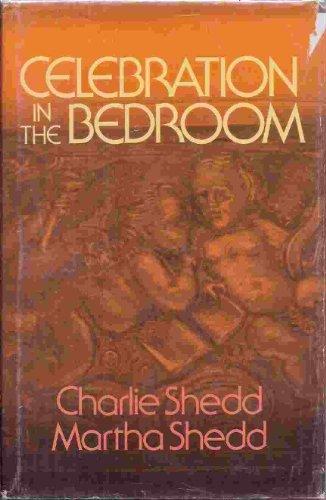 9780849901713: Celebration in the bedroom