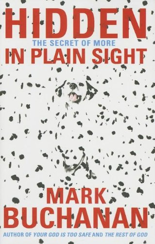 Hidden in Plain Sight: The Secret of: Mark Buchanan