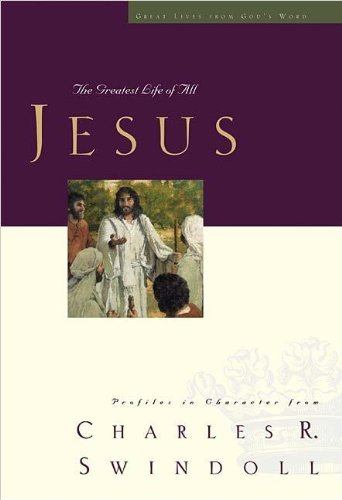 9780849901904: Jesus: The Greatest Life of All (Great Lives from God's Word)
