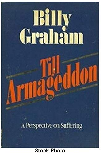 Till Armageddon (9780849901959) by Billy Graham