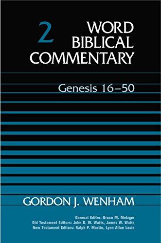 9780849902017: Word Biblical Commentary Vol. 2, Genesis 16-50 (wenham) 556pp