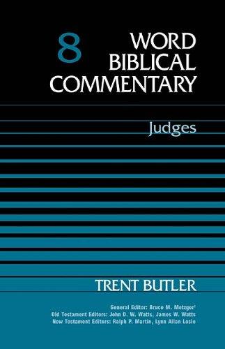 Judges (Word Biblical Commentary): Butler Ph.D., Trent