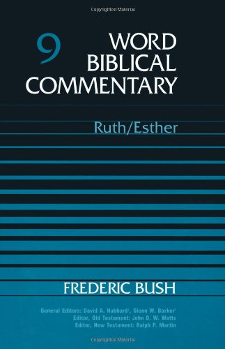 9780849902086: Ruth-Esther (Word Biblical Commentary, Vol. 9)