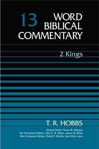 9780849902123: Word Biblical Commentary: 2 Kings: 13