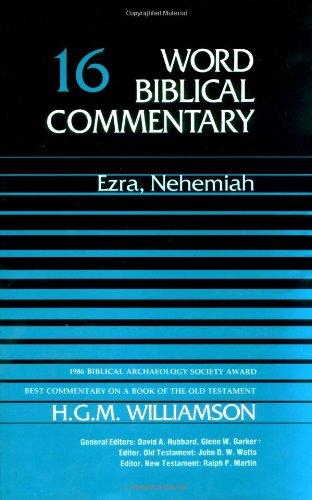 9780849902154: Word Biblical Commentary Vol. 16, Ezra, Nehemiah