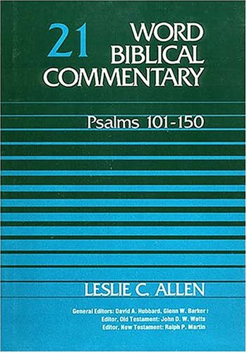 Word Biblical Commentary Vol. 21, Psalms 101-150: Reference, Nelson