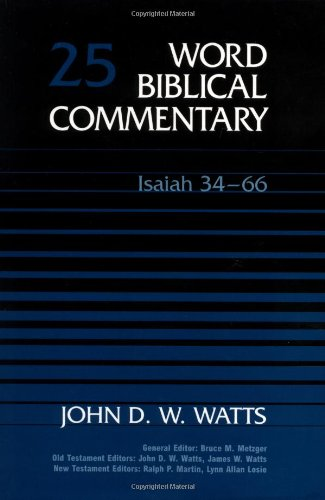 9780849902246: Word Biblical Commentary Vol. 25, Isaiah 34-66 (watts), 420pp