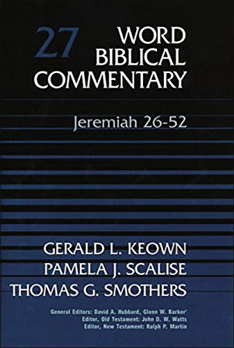 9780849902260: Word Biblical Commentary Vol. 27, Jeremiah 26-52 (keown/scalise/smothers), 435pp
