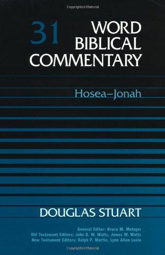 Word Biblical Commentary Vol. 31, Hosea-Jonah: Douglas Stuart