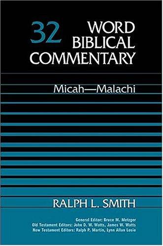 9780849902314: Micah-Malachi (Word Biblical Commentary, Vol. 32)