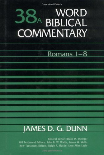 9780849902376: Word Biblical Commentary: Volume 38A, Romans 1-8