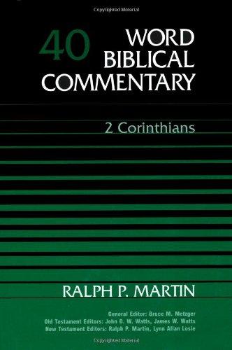 9780849902390: Word Biblical Commentary Vol. 40, 2 Corinthians (martin), 591pp