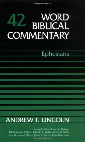 Word Biblical Commentary Vol. 42, Ephesians (084990241X) by Andrew T. Lincoln