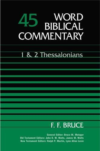 Word Biblical Commentary: 1 And 2 Thessalonians