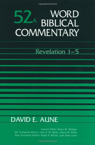 9780849902512: Revelation 1-5 (Word Biblical Commentary 52a)