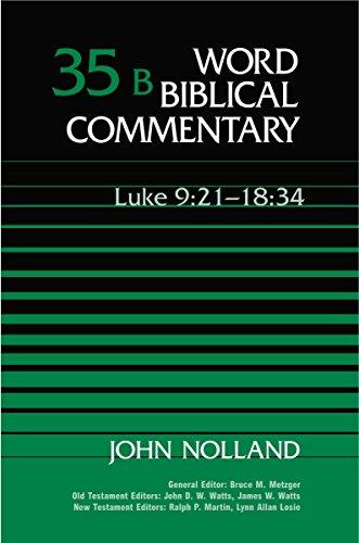 9780849902543: Word Biblical Commentary Vol. 35b, Luke 9:21-18:34 (nolland), 501pp