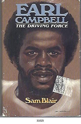 9780849902598: Earl Campbell: The Driving Force