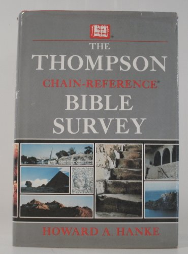 9780849902727: The Thompson chain-reference Bible survey