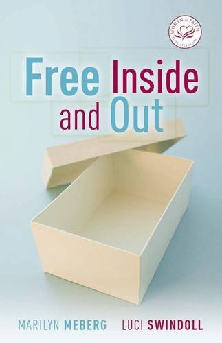 9780849902765: Free Inside and Out (Women of Faith)