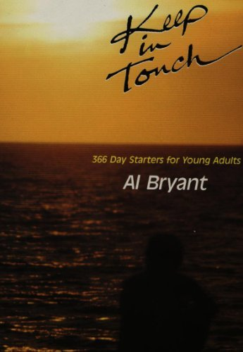 Keep In Touch : 366 Day Starters: Bryant, Al