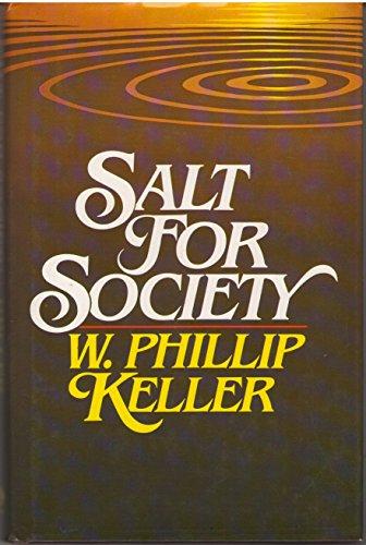 Salt For Society: Keller, W. Phillip