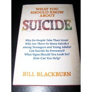 What You Should Know About Suicide