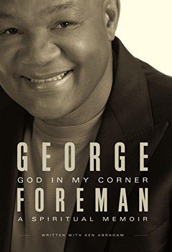 God In My Corner: Foreman, George