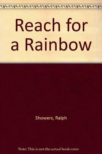 Reach for a Rainbow
