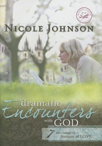 9780849903571: Dramatic Encounters With God (Women of Faith (Zondervan))