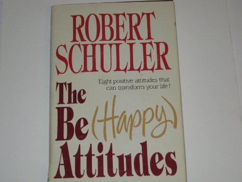 9780849903632: The Be (Happy) Attitudes