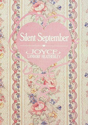 Silent September (From the heart): Heatherley, Joyce Landorf