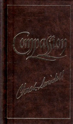 9780849904431: Compassion: Showing Care in a Careless World (Lifemaps)