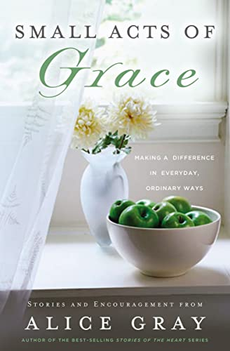 9780849904486: Small Acts of Grace