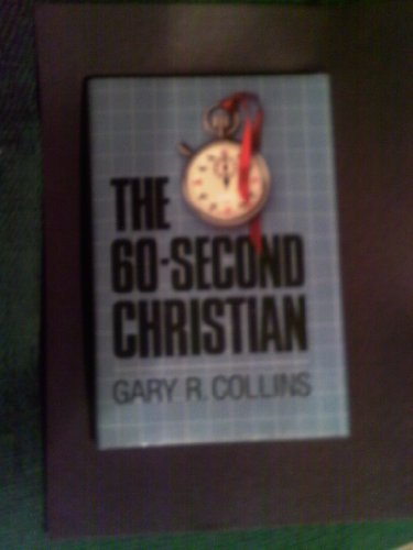 9780849904509: The 60-second Christian