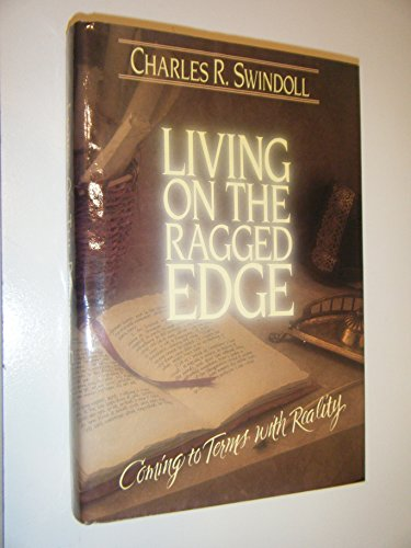 9780849904639: Living on the Ragged Edge: Coming to Terms with Reality
