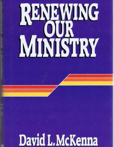 9780849905001: Renewing Our Ministry