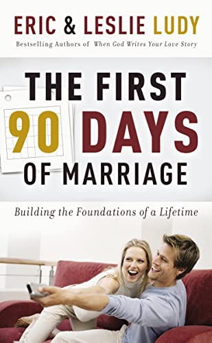 9780849905247: The First ninety Days of Marriage