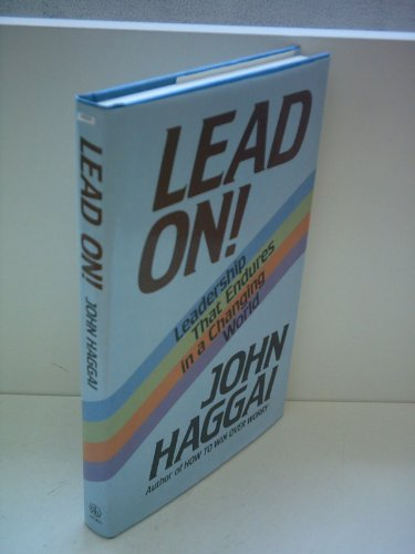 Lead on!: Leadership that endures in a: Haggai, John Edmund