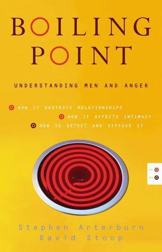 9780849905452: Boiling Point: Understanding Men and Anger