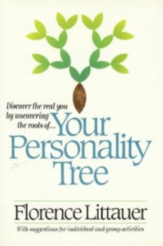 9780849905711: Your Personality Tree: Discover the Real You by Uncovering the Roots Of...