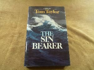 The Sin Bearer: Taylor, Tom