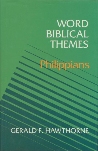 9780849905803: Word Biblical Themes: Philippians