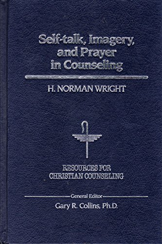 9780849905858: Self-Talk, Imagery and Prayer in Counseling (Resources for Christian Counseling)