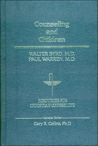 9780849905971: Counseling and Children (Resources for Christian Counseling)