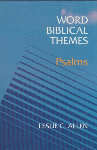 9780849906008: Word Biblical Themes: Psalms