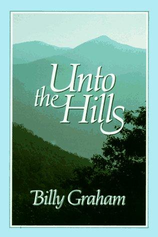 9780849906039: Unto the Hills