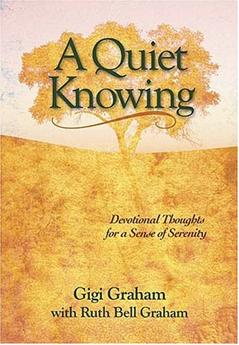 9780849906084: A Quiet Knowing