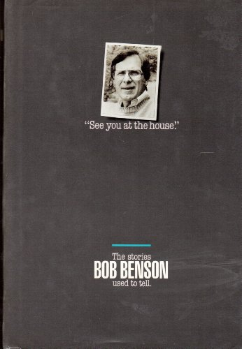 9780849906190: See You at the House: The Stories Bob Benson Used to Tell