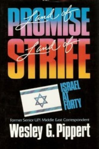 9780849906404: Land of Promise, Land of Strife: Israel at Forty