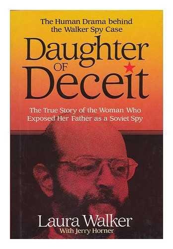 Daughter of Deceit: The Human Drama Behind: Laura Walker, Jerry